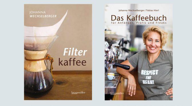 Johanna Wechselberger: Das Kaffeebuch und Filterkaffee